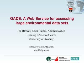 GADS: A Web Service for accessing large environmental data sets