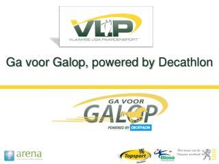 Ga voor Galop,  powered by  Decathlon
