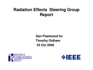 Radiation Effects  Steering Group Report