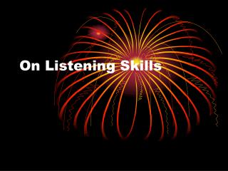 On Listening Skills