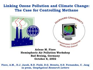Linking Ozone Pollution and Climate Change:  The Case for Controlling Methane