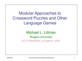 Modular Approaches to Crossword Puzzles and Other Language Games