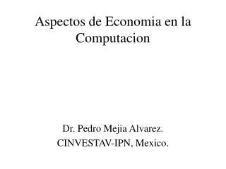 Aspectos de Economia en la Computacion