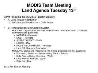 MODIS Team Meeting  Land Agenda Tuesday 13 th