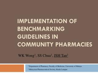 IMPLEMENTATION OF BENCHMARKING GUIDELINES IN COMMUNITY PHARMACIES