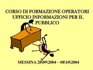 CORSO DI FORMAZIONE OPERATORI  UFFICIO INFORMAZIONI PER IL PUBBLICO