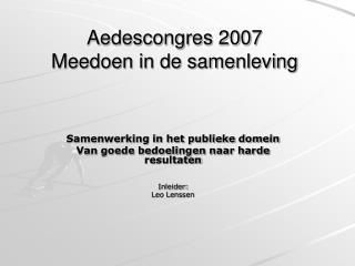 Aedescongres 2007 Meedoen in de samenleving