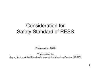 Consideration for  Safety Standard of RESS