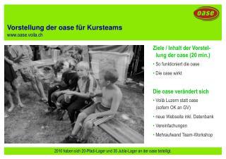 Vorstellung der oase für Kursteams oase.voila.ch