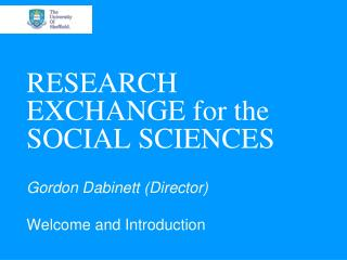 RESEARCH EXCHANGE for the SOCIAL SCIENCES
