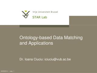 Ontology-based Data Matching and Applications