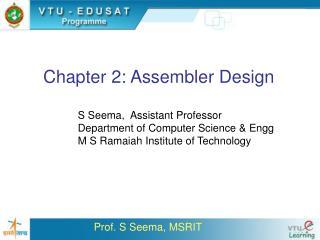 Chapter 2: Assembler Design