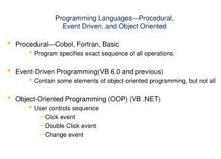Programming Languages—Procedural,  Event Driven, and Object Oriented