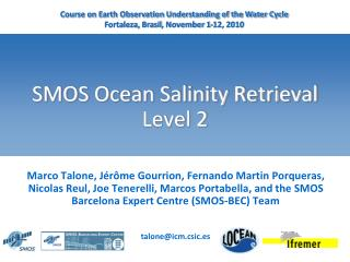 SMOS Ocean Salinity Retrieval Level 2