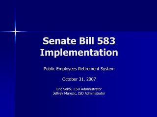 Senate Bill 583 Implementation