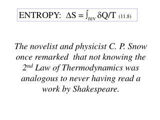 ENTROPY:   S =  rev  Q/T   (11.8)
