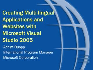 Creating Multi-lingual Applications and Websites with Microsoft Visual Studio 2005