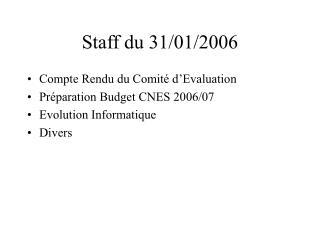 Staff du 31/01/2006