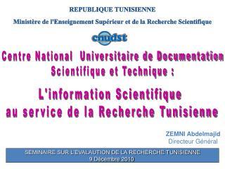 REPUBLIQUE TUNISIENNE  Minist�re de l'Enseignement Sup�rieur et de la Recherche Scientifique
