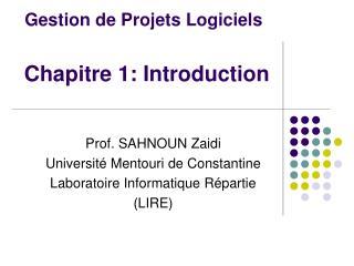 Gestion de Projets Logiciels Chapitre 1: Introduction