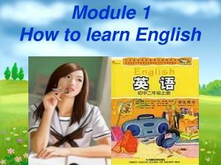 Module 1 How to learn English