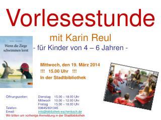 Vorlesestunde mit Karin Reul - für Kinder von 4 – 6 Jahren -