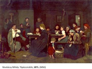 Munkácsy Mihály: Tépéscsinálók,  1871.  (MNG)