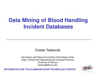 Data Mining of Blood Handling Incident Databases