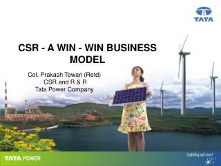 CSR - A WIN - WIN BUSINESS MODEL