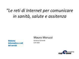 """""""Le reti di Internet per comunicare in sanità, salute e assitenza"""
