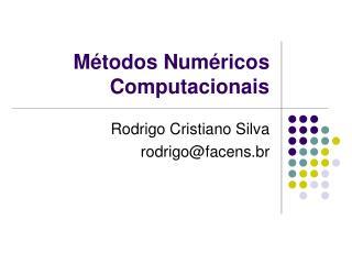 Métodos Numéricos Computacionais