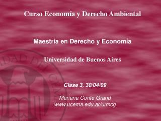Clase 3, 30/04/09 Mariana Conte Grand  ucema.ar/u/mcg