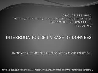 SOMMAIRE I. PRESENTATION DU PROJET 1. Le But 2. Description