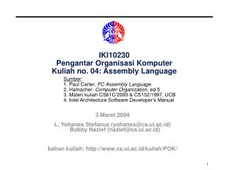 IKI10230 Pengantar Organisasi Komputer Kuliah no. 04: Assembly Language