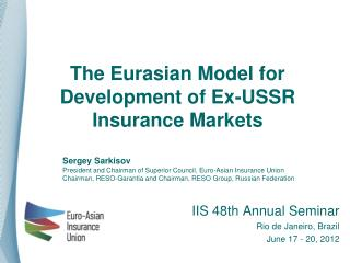 The Eurasian Model for Development of Ex-USSR Insurance Markets