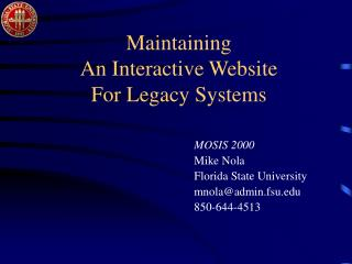 Maintaining An Interactive Website For Legacy Systems
