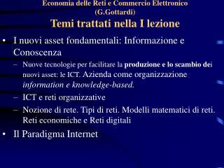 Economia delle Reti e Commercio Elettronico (G.Gottardi) Temi trattati nella I lezione