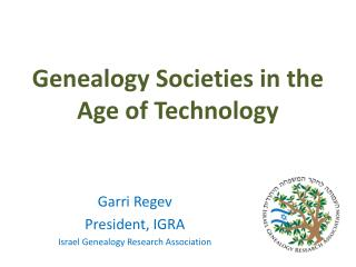Genealogy Societies in the  Age of Technology