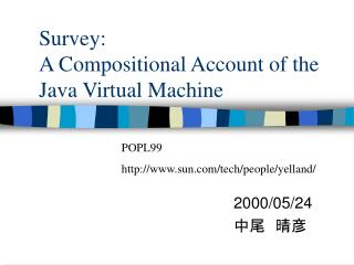 Survey: A Compositional Account of the Java Virtual Machine
