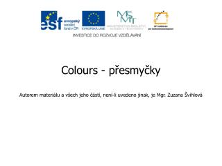 Colours - přesmyčky