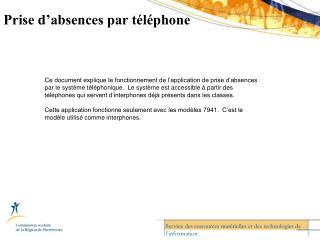 Prise d'absences par téléphone