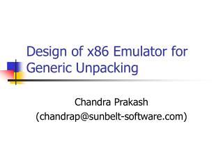 Design of x86 Emulator for Generic Unpacking
