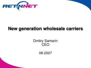 New generation wholesale carriers