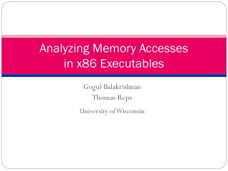 Analyzing Memory Accesses in x86 Executables