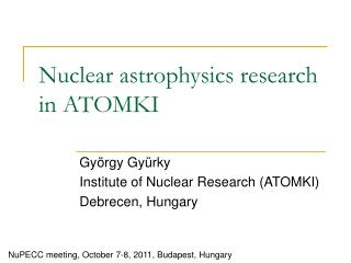 Nuclear astrophysics research in ATOMKI