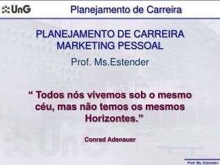 PLANEJAMENTO DE CARREIRA MARKETING PESSOAL