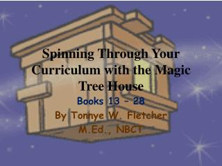 Spinning Through Your Curriculum with the Magic Tree House