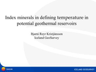 Index minerals in defining  temperature  in potential geothermal reservoirs