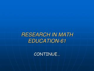 RESEARCH IN MATH EDUCATION-61