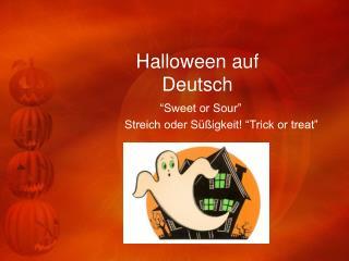 Halloween auf Deutsch